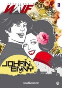 petualangan naif Johan dan Enny